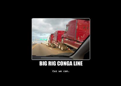 Big Rig Conga