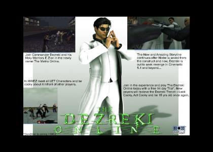 The Dezreki Online