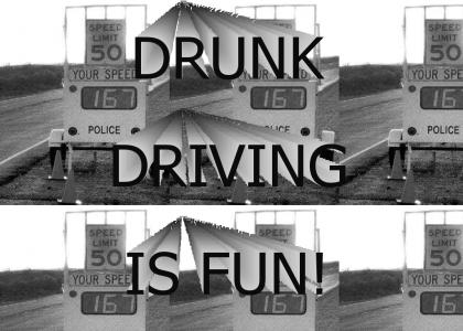 drunk driving is fun