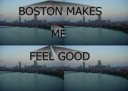 Boston Makes Me Feel Good