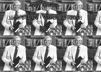 RIP Andy Griffith 6/1/1926 - 3/23/2008