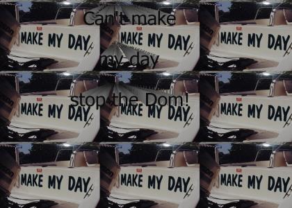 You can make your day, but you CSTD!