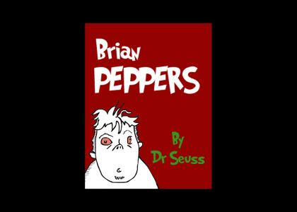 Brian Peppers As Told By Dr. Seuss