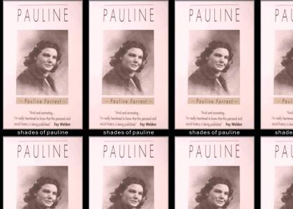 Shades of Pauline