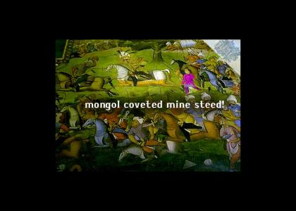 PTKFGS medieval mongol stole my steed