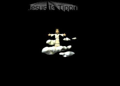 Jesus Still Tippin'