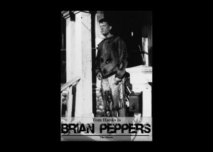 Brian Peppers: The Movie
