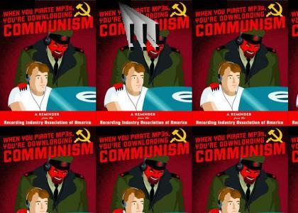 Omg Secret communist RIAA ptkfgs!