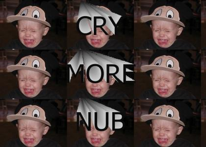 Cry More Nub