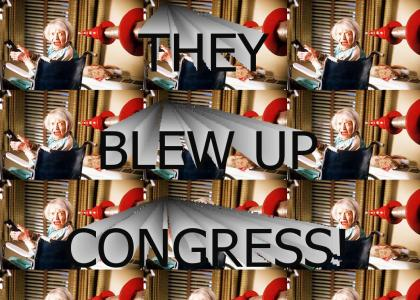 They Blew Up Congress!