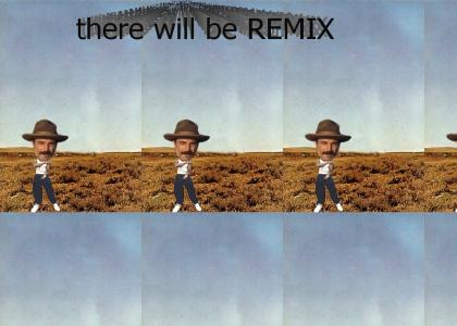 there will be REMIX*****(extended feat. moar milkshake, AFTERBIRTH, drainage, WOOFWOOFWOOFWOOF)