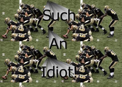 Idiot Quarterback