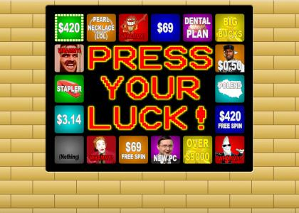 Press Your Luck 2.0! (Press Esc to stop | F11 for full screen)