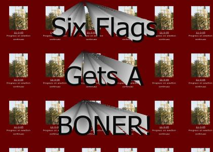 Six Flags Gets A Boner
