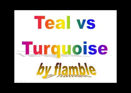 Teal Vs. Turquoise: An Informative Powerpoint Presentation