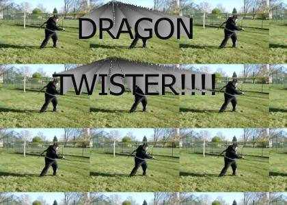 DRAGON TWISTER!