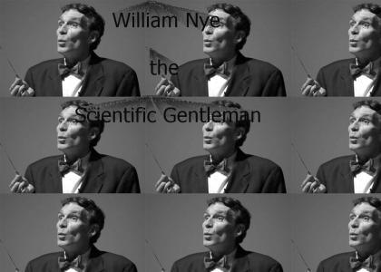William Nye the Scientific Gentleman