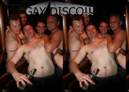 GAY DISCO LOL!!