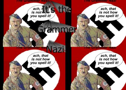 Oh No! The Grammer Nazi!