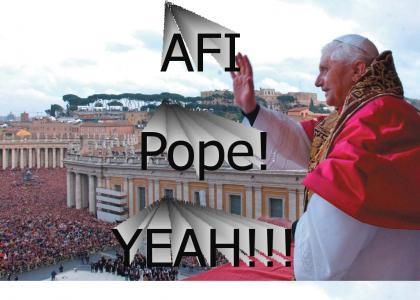 AFI Pope!!!