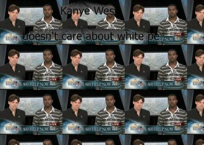 Kanye West doesn't care about white people...