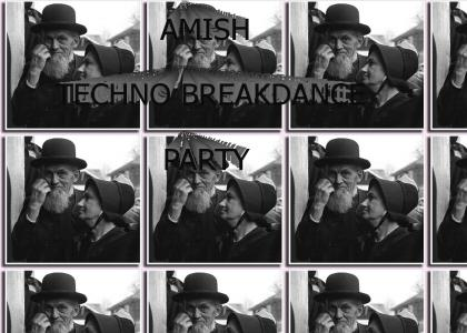 amish techno breakdance party