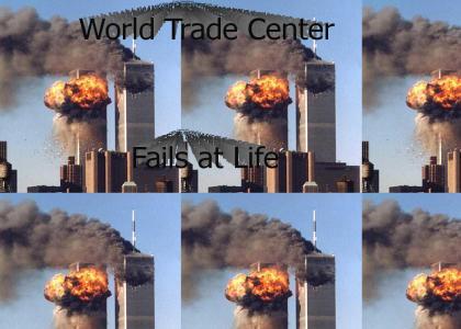World Trade Center Fails at Life