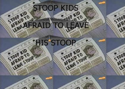 Stoop Kids afraid to leave his Stoop