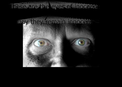 Eyes of innocence....