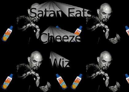 Satan Eats Cheeze Wiz