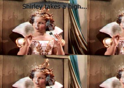 SHIRLEYTMND: Shirley smokes weed.