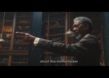 Shoot this motherfucker!