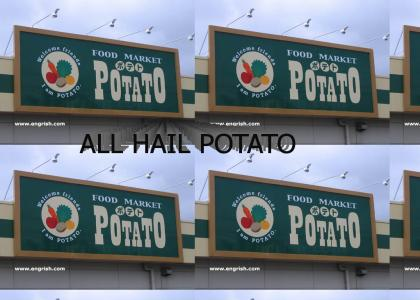 I am Potato.