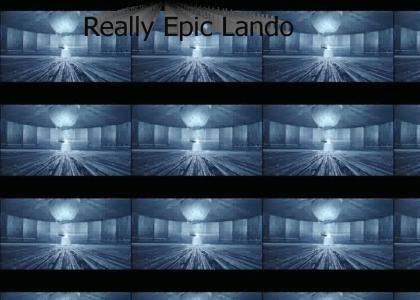 The Real Epic Lando