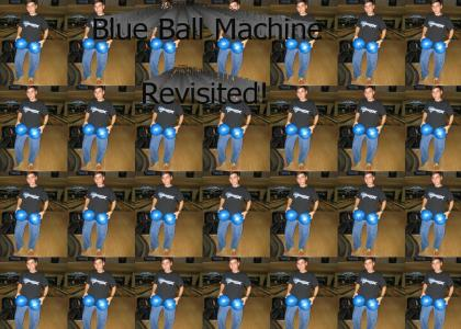 Blue Ball Machine, revisited