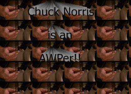 Chuck Norris meets the AWP