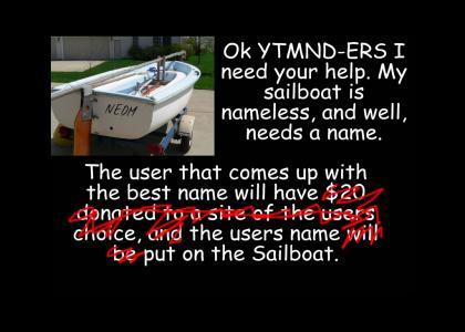 Name My Sailboat!!