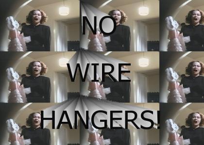 No Wire Hangers!
