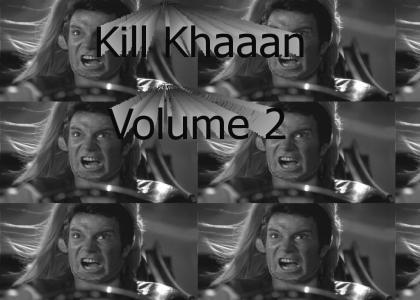 Kill Khaaan Volume 2