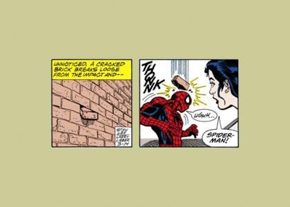 Spiderman had ONE weakness