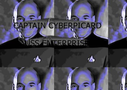 Captain CyberPicard of the U.S.S. Enterprise