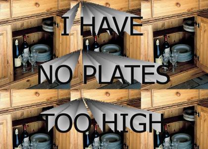 No plates too high