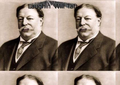 Laughin' Taft
