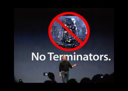 There Are No Terminators