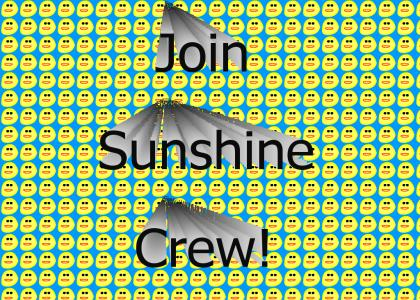 JOIN THE SUNSHINE CREW!