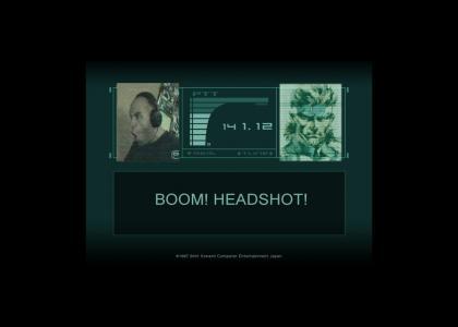 Headshot? HEADSHOT?!!!