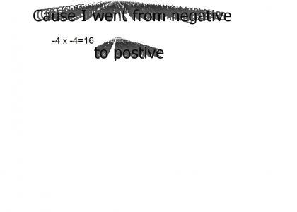 Negetive times negetive equals positive