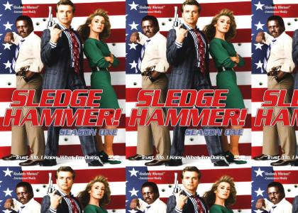 The Sledge Hammer DVD Rules!