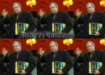 Bush is pathetic