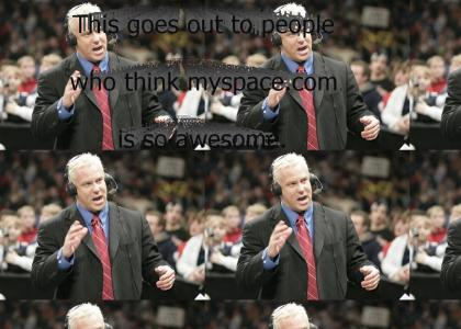 Ken Kennedy and his thoughts on Myspace.com (Large WAV File)